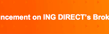Announcement on ING DIRECT's Broker Business