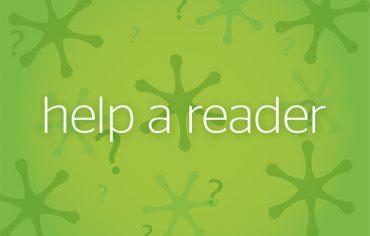 help a reader