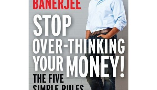 preet banerjee stop overthinking your money