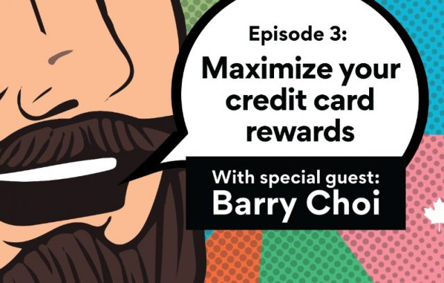 Maximizing credit card rewards with Barry Choi